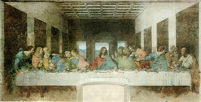 The Last Supper, 1498, by Leonardo da Vinci